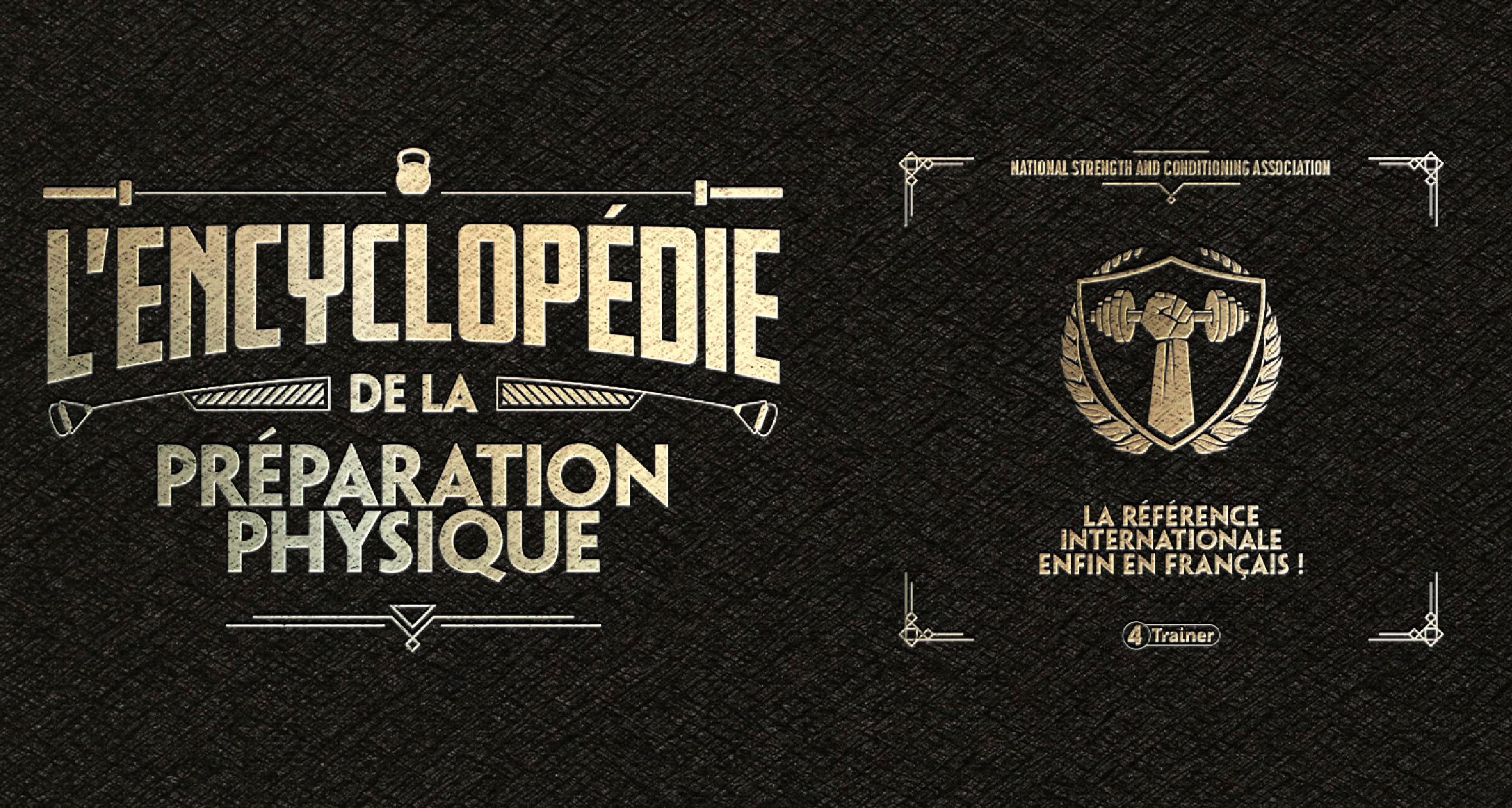 ENCYCLOPÉDIE - Préparation Physique